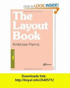 The Layout Book (Required Reading Range) (9782940373536) Gavin Ambrose, Paul Harris , ISBN-10: 2940373531  , ISBN-13: 978-2940373536 ,  , tutorials , pdf , ebook , torrent , downloads , rapidshare , filesonic , hotfile , megaupload , fileserve