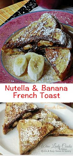 Nutella and Banana French Toast breakfast for weekends or treat for lunch. Click Thru for easy recipe. #breakfast #nutella #frenchtoast