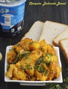 Chatpata Dahiwala Bread
