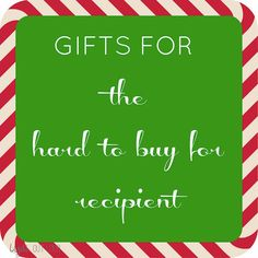 We all know who they are and in all likelihood you have at least one of them on your list, the person who has everything! Here are some gift ideas that require no gift receipt!