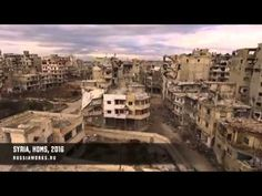 Refugees:- Drone footage reveals devastation of Homs in Syria - YouTube