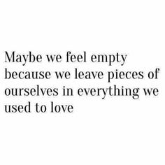 Emptyness..