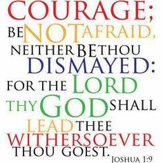Courage Joshua 1:9