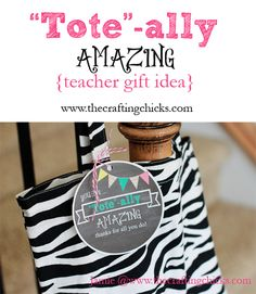 "{""Tote""-ally Amazing Teacher Gift Idea}"