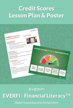 This credit lesson plan and poster printout support those efforts in conjunction with EVERFI – Financial Literacy for High School™ Lesson Credit Scores. How To Introduce Yourself, Improve Yourself, Improve Your Credit Score, Financial Literacy, Tandem, Algebra, Curriculum, High School, Students