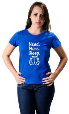 Camiseta - Need More Sleep - Camisetas Personalizadas,T-Shirt,Engraçadas | Camisetas Era Digital