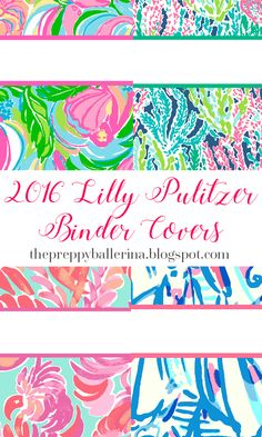 The Preppy Ballerina: Preppy Goes Back to School a Fourth Time - Lilly Pulitzer Binder Covers 2016!