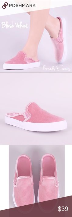 Blush Velvet Slip On Sneakers Get in the biggest trend of the season. Blush Velvet Slip On open back sneakers. White rubber upper sole. Super comfy. Pair with your fave denim shorts, capris or casual dress. Threads & Trends Shoes Sneakers