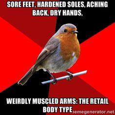 Fuck Yeah Retail Robin.tumblr.com<----- LMAO!!! So true.
