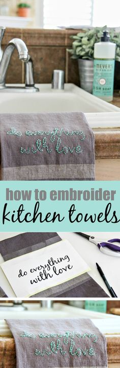 Embroidered kitchen towels not only brighten up your own kitchen but make a wonderful personalized gift too. Use this tutorial to design your own. #HomeIsWhereMrsMeyersIs AD