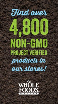 Find over 4800 Non-GMO Project Verified products in our stores.