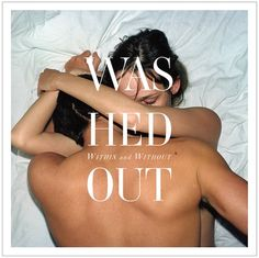 Washed Out new album cover: pretty hot?
