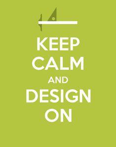 "Trust Me, I'm a ""Designer""  Keep Calm and Design On:)"