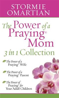 The Power of A Praying Mom 3 in 1 Collection: The Power of a Praying Wife, The Power of a Praying Parent, The Power of Praying for Your Adult Children. I Love ALL These Books! They Have Been A Staple In My Life For Years!  Praying God's Word Over Your Life, Your Husband's Life and Your Children's Lives is SO POWERFUL!  When You Don't Know How To Pray For Them or What Exactly To Say In Your Prayers ~ THESE ARE A BIG HELP! <3