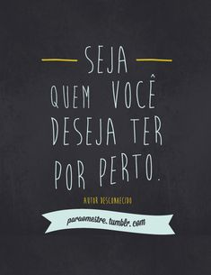 Frases e Posts More Than Words, Some Words, Frases Humor, Inspirational Phrases, Be True To Yourself, Quote Posters, Inspire Me, Favorite Quotes, Me Quotes