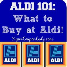 ALDI 101: What to Buy at Aldi! See what things you should be buying at Aldi! (Video) http://www.supercouponlady.com/shopping-at-aldi/
