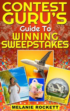 Kindle FREE Days:   June 22 – 23      ~~ Contest Guru's Guide To Winning Sweepstakes ~~  Win BIG now!