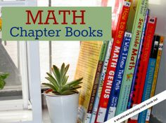 What a great idea to introduce a subject that makes many of us shudder: math chapter books for kids a list of more than ten titles