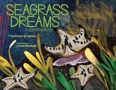 Seagrass Dreams: A Counting Book Teacher Association, Counting Books, Trade Books, Learn To Count, Under The Sea Theme, Dream Book, Book Gifts, Kids Learning, How To Introduce Yourself