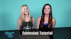 Megan and Liz: Hair Extension Tutorial