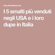 I 5 smalti più venduti negli USA e i loro dupe in Italia