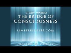 Bridge One of The Bridge of Consciousness created by Story Waters / SunSon End Times News, Healing Hands, Wellness Center, Law Of Attraction, Consciousness, Reiki, Awakening, Meditation, Spirituality