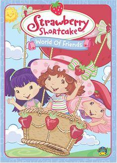 Strawberry Shortcake: World of Friends Strawberry Shortcake http://www.amazon.com/dp/B000BZIT0W/ref=cm_sw_r_pi_dp_e8vkvb1FAJ6T0