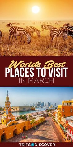 World's 9 Best Places to Visit in March