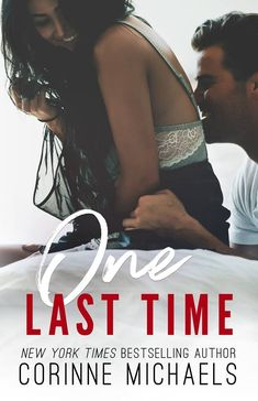 One Last Time by Corinne Michael – out Feb. 26, 2018 (click to preorder)