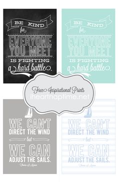 Check out these beautiful inspirational printables on iheartnaptime.com ... click here to download them for free.