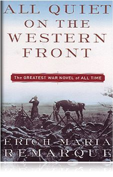 All Quiet on the Western Front. A historical novel of life on the front lines of battle. A war story.