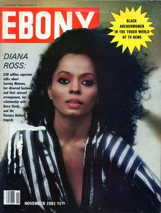 Ebony magazine, November 1981 — Diana Ross