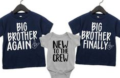 Big Brother Shirts, 3rd Pregnancy Announcement, Big Brother Again Big Brother Finally, New To The Crew by AbadinfluenceDesigns on Etsy New Sibling, Sibling Shirts, Sister Shirts, 3rd Pregnancy Announcement, Crew Shirt, T Shirt, Fabric Softener, Wash N Dry, Mild Soap