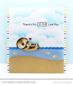 Otterly Love You Stamp Set and Die-namics, Stitched Basic Edges 2 Die-namics, Tag Builder Blueprints 6 Die-namics, Stitched Cloud Edges Die-namics - Francine Vuillème  #mftstamps
