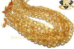 Citrine Smooth Oval (Quality D) Shape: Oval Smooth Length: 36 cm Weight Approx: 16 to 18 Grms. Size Approx: 5.5x7.5 to 8x10 mm Price $1.80 Each Strand