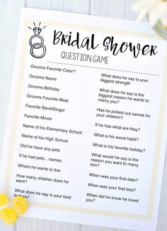 You ask Dylan a series of questions before hand and then ask me the day of the shower and see how well I know my groom. Cute