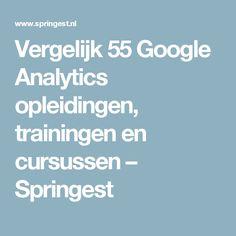 Vergelijk 55 Google Analytics opleidingen, trainingen en cursussen – Springest