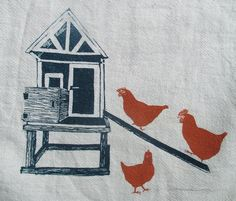 Hey, I found this really awesome Etsy listing at https://www.etsy.com/listing/119573199/chicken-coop-tea-towel-hand-printed
