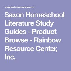 Saxon Homeschool Literature Study Guides - Product Browse - Rainbow Resource Center, Inc.
