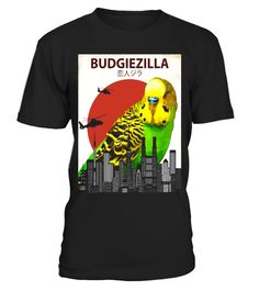 """# Budgiezilla   Budgie T-Shirt for Budgerigar Parakeet Lovers .  Special Offer, not available in shops      Comes in a variety of styles and colours      Buy yours now before it is too late!      Secured payment via Visa / Mastercard / Amex / PayPal      How to place an order            Choose the model from the drop-down menu      Click on """"Buy it now""""      Choose the size and the quantity      Add your delivery address and bank details      And that's it!      Tags: This funny cool giant…"""