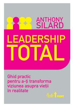 Leadership Total by Anthony Silard