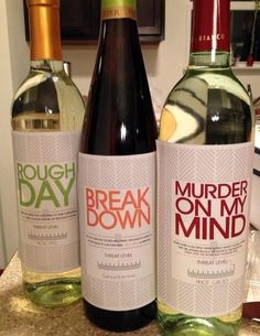 But I think this may just be something women everywhere can appreciate. I bought her three favorite wines and made custom labels. Personalized Wine Labels, Custom Labels, Wine Names, Rough Day, Me Time, Just In Case, Funny Pictures, Funny Memes, Funny Quotes