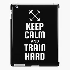 Fitness Design, Lip Designs, Train Hard, Ipad Case, Keep Calm, It Works, Printed, Awesome