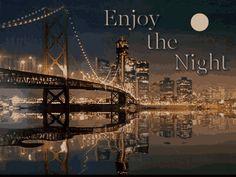 Enjoy the night, gif
