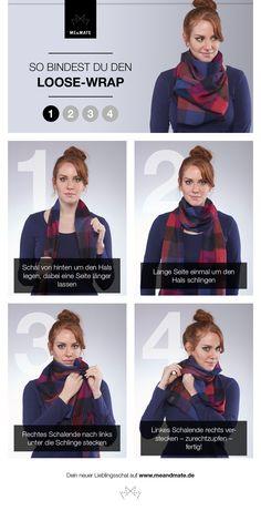 Ein Schaltutorial für alle, die ihren Schal gerne großflächig über der Brust tragen: Der Loose-Wrap!