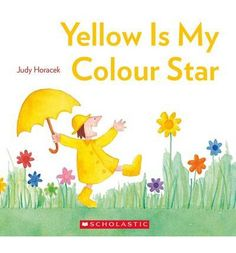 Yellow is My Colour Star : Paperback : Judy Horacek : 9781743622728
