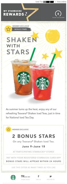 Starbucks took advantage of National Iced Tea Day in early June by offering reward members to join in on the holiday and receive extra bonus points with their purchase.
