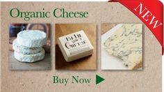 If you worry about where your food comes from, why not try organic cheese?