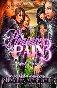 The Pleasure of Pain 3: Shameek Speight: 9781493780174: Amazon.com: Books