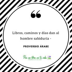 Libros, caminos y días dan al hombre sabiduría #proverbio #frases